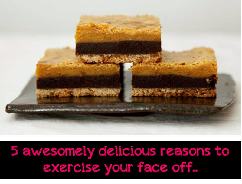 Here's a list of 5 deliciously naughty treats to reward your awesomely healthy lifestyle.