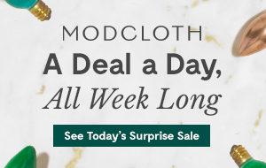 Modcloth's a deal a day sale!