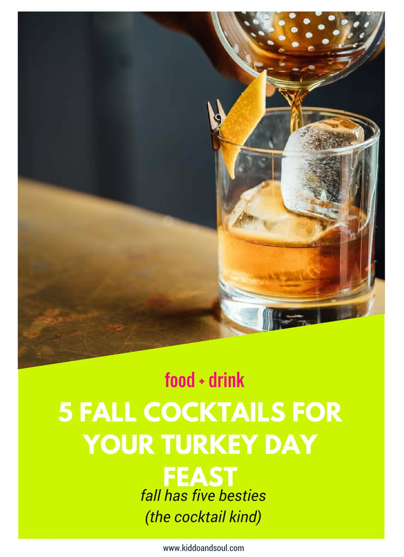 Here are 5 delicious fall cocktails for your Thanksgiving feast!