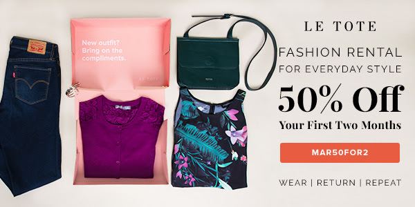 Get 50% Off Le Tote! Details and coupon code here.
