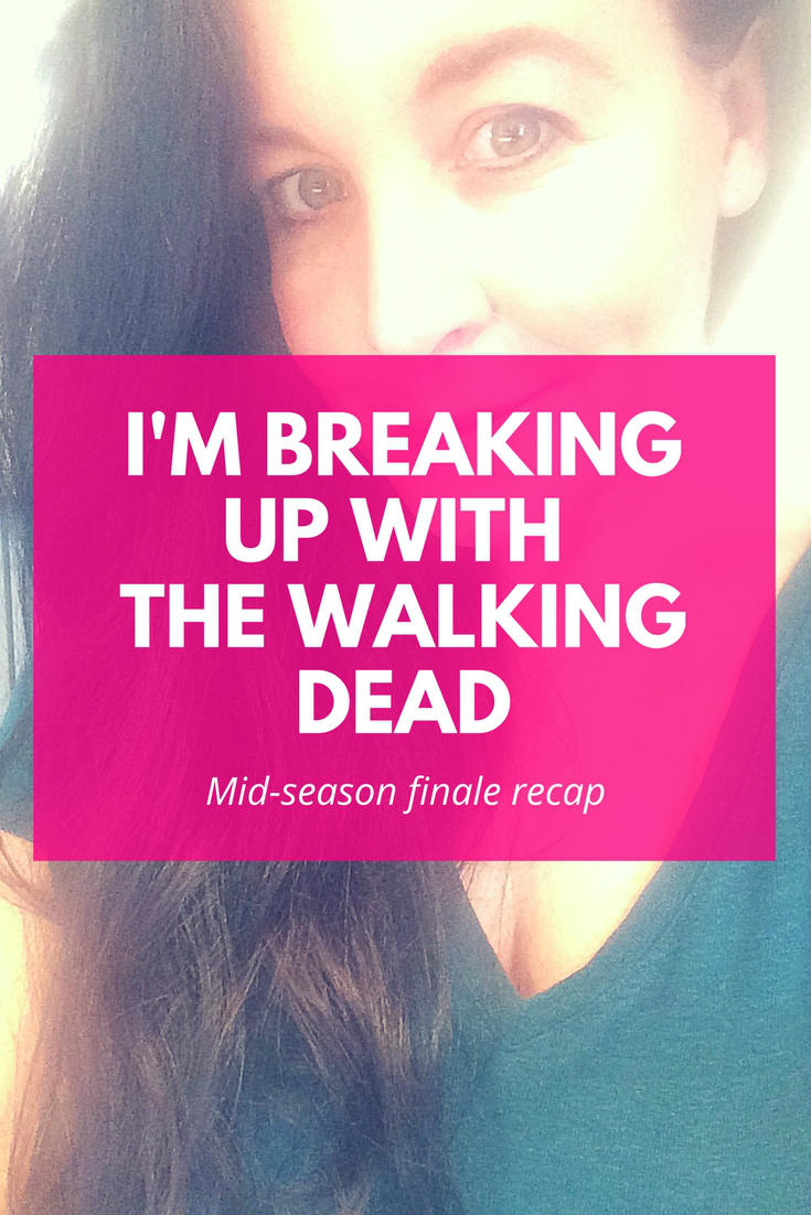 Truth Sesh Tuesday and today I'm talking about why I'm breaking up with The Walking Dead