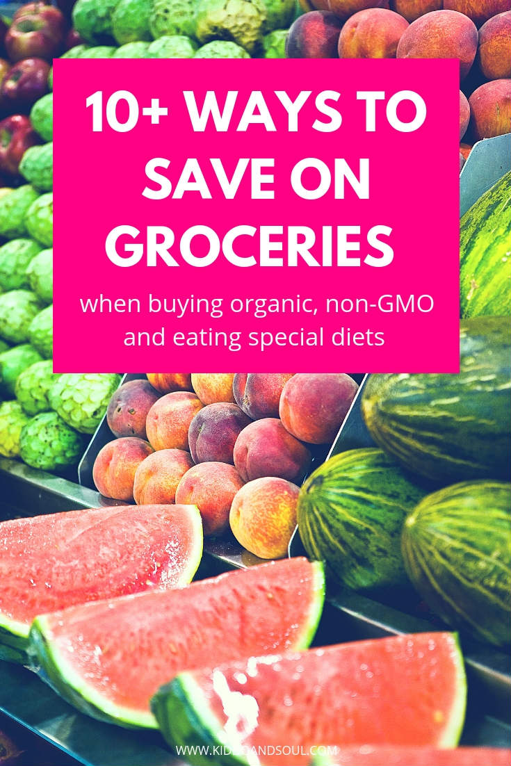 It can be expensive to shop when buying organic, non-GMO and eating special diets.  Here are 1 + ways to save on groceries and put money back in your pocket!