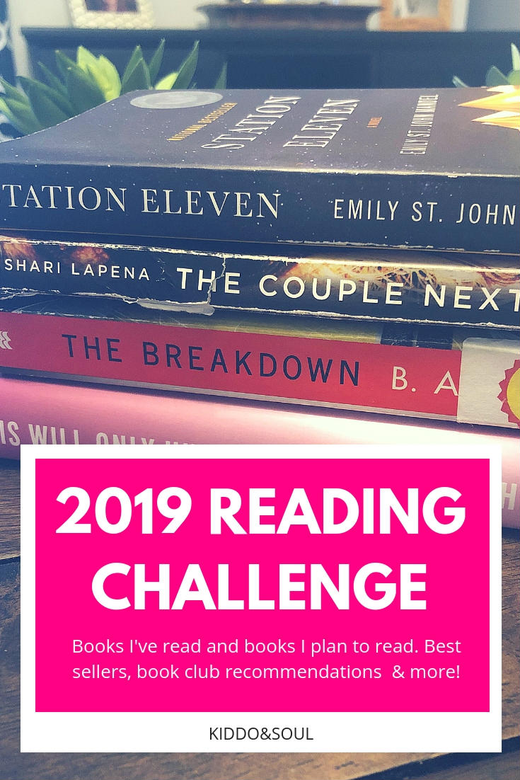 Who's ready for a little reading challenge? I'm challenging myself to read 1 book per week in 2019. Here's what I've read and what I plan to read soon!  #readingchallenge #reading #books #booklist #adults #readinglist #booklover #bestsellers #selfhelp #fiction #nonfiction #memoir #mystery #romance #forwomen #women #recommended #bookclub
