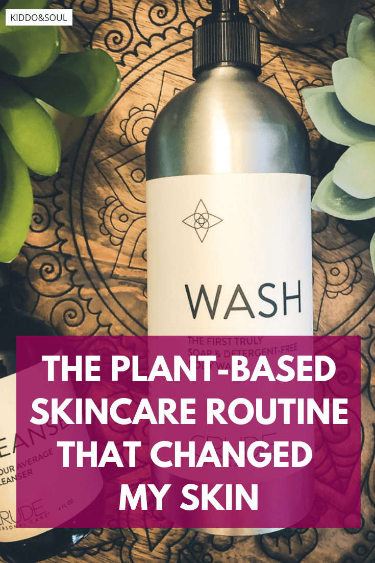 The plant-based skincare routine I can't live without